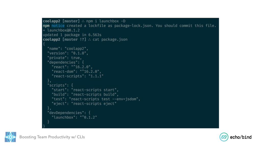 Boosting Team Productivity w/ CLIs