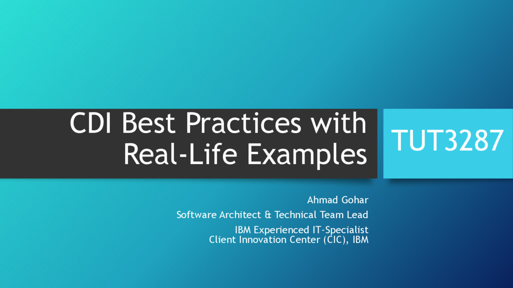 CDI Best Practices with Real-Life Examples Ahma...