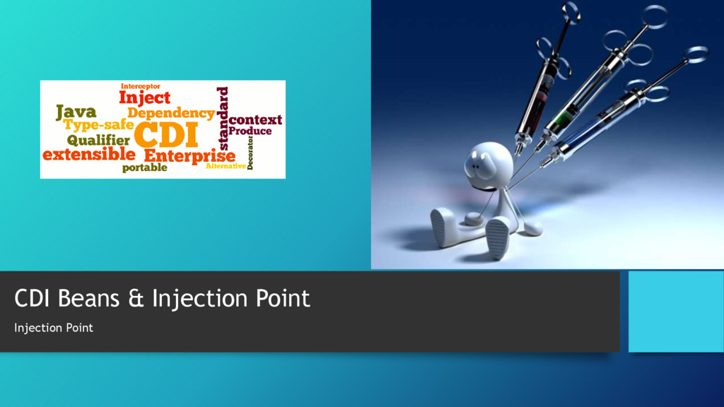 CDI Beans & Injection Point Injection Point