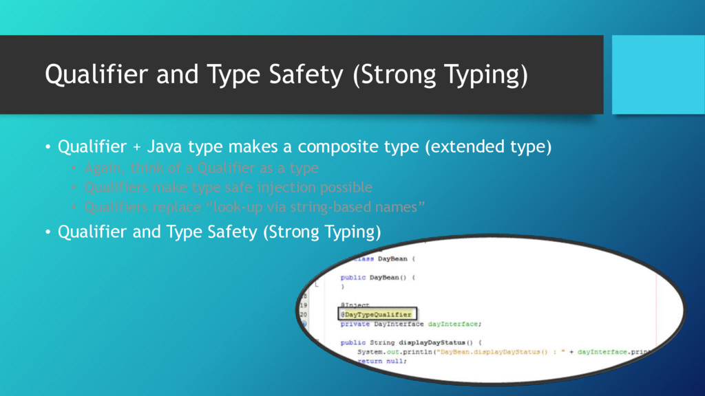 Qualifier and Type Safety (Strong Typing) • Qua...