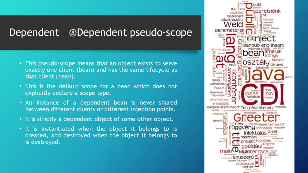 Dependent – @Dependent pseudo-scope • This pseu...