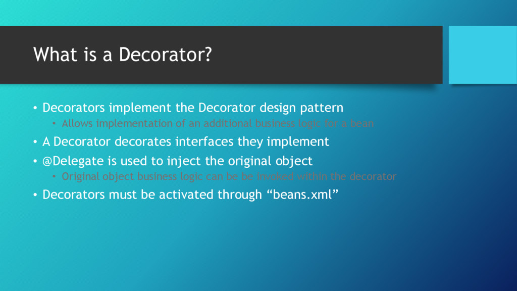 What is a Decorator? • Decorators implement the...