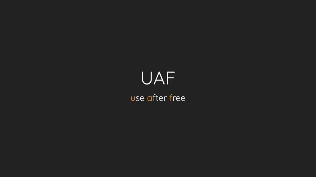 UAF use after free