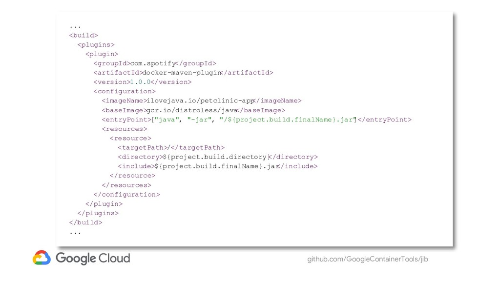 github.com/GoogleContainerTools/jib ... <build>...