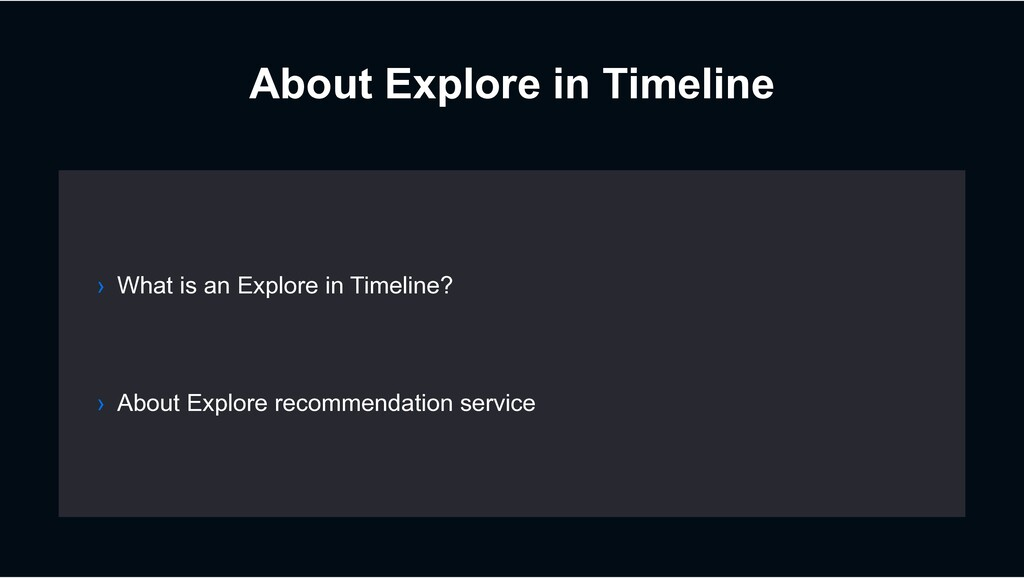 About Explore in Timeline › About Explore recom...