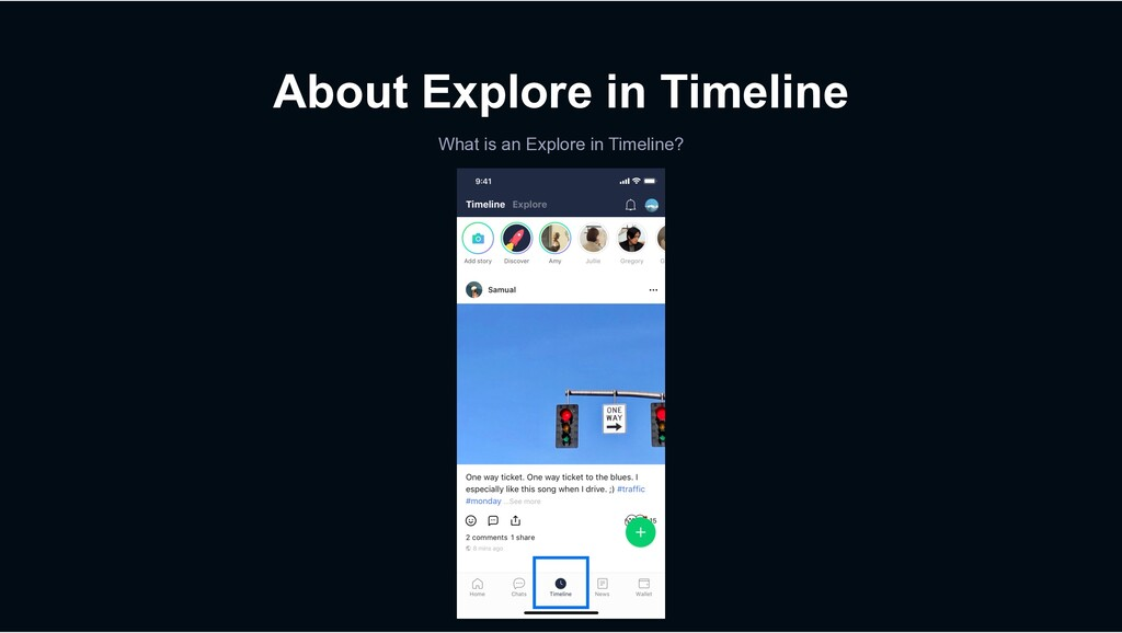 About Explore in Timeline What is an Explore in...