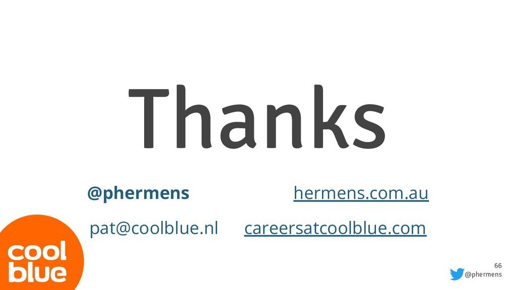 66 @phermens Thanks @phermens hermens.com.au pa...