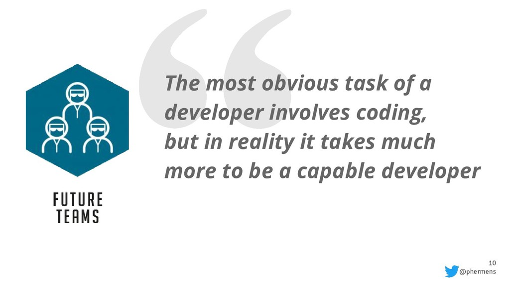 10 @phermens The most obvious task of a develop...