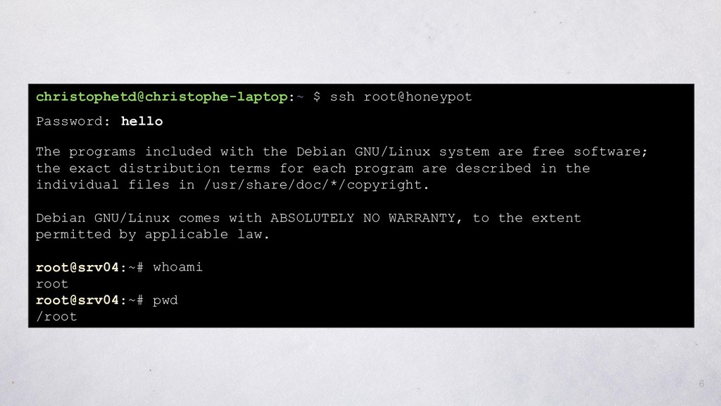 6 christophetd@christophe-laptop:~ $ ssh root@h...