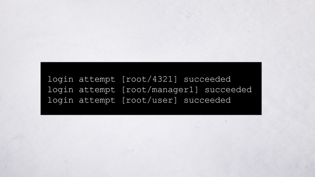 login attempt [root/4321] succeeded login attem...