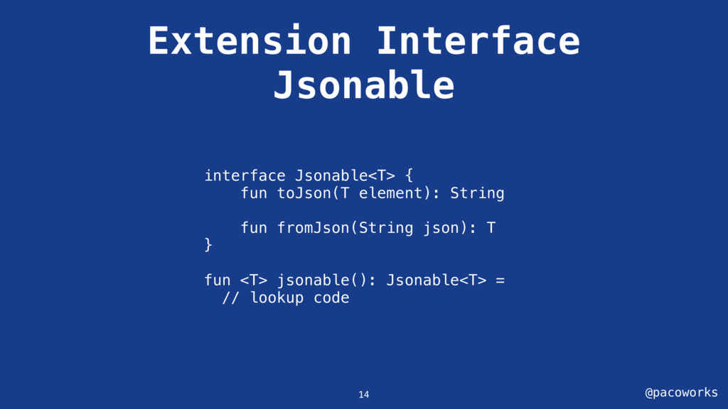 @pacoworks Extension Interface Jsonable interfa...