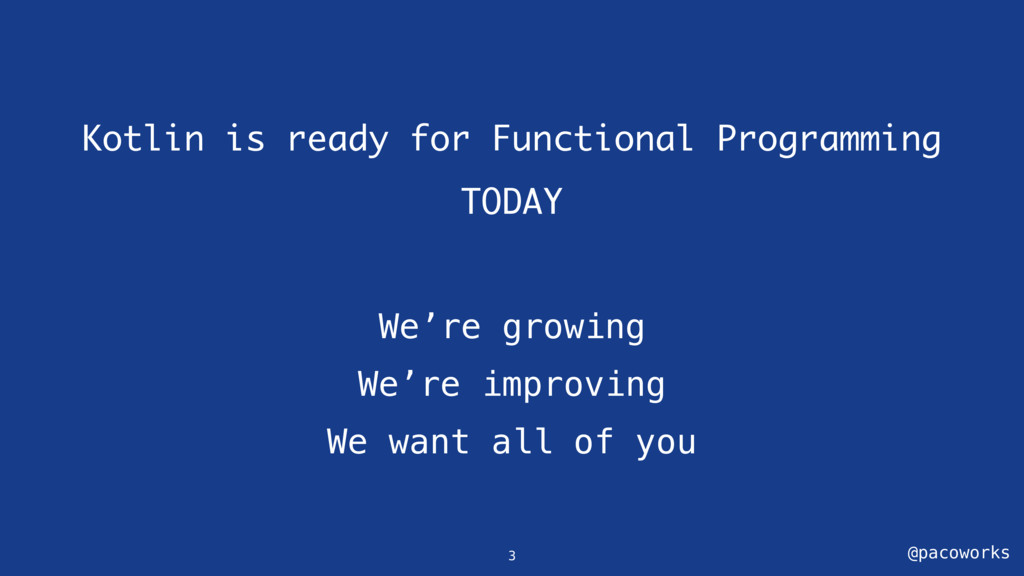 @pacoworks Kotlin is ready for Functional Progr...