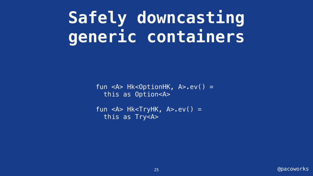 @pacoworks Safely downcasting generic container...