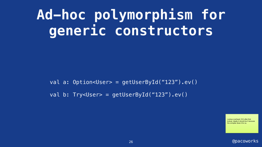 @pacoworks Ad-hoc polymorphism for generic cons...