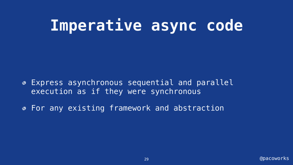 @pacoworks Imperative async code Express asynch...