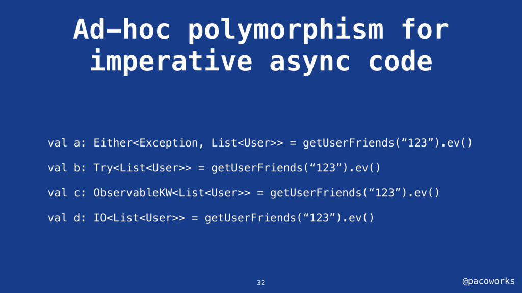 @pacoworks Ad-hoc polymorphism for imperative a...