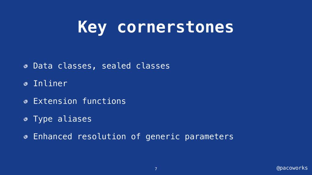 @pacoworks Key cornerstones Data classes, seale...