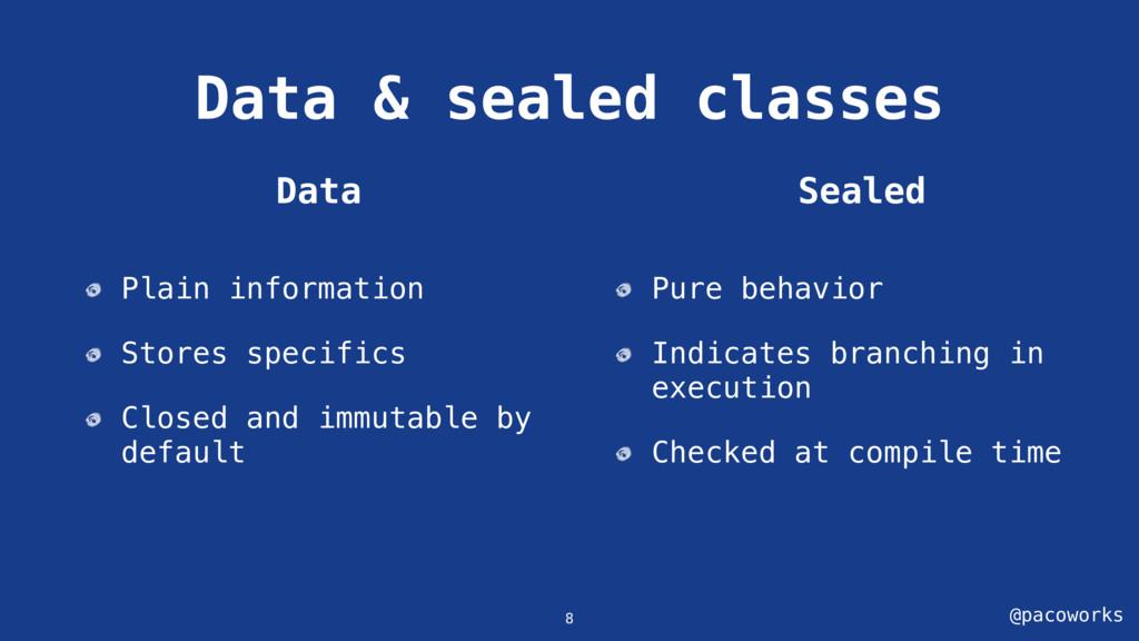 @pacoworks Data & sealed classes Plain informat...