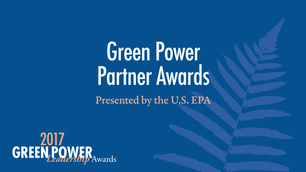 Presented by the U.S. EPA Green Power