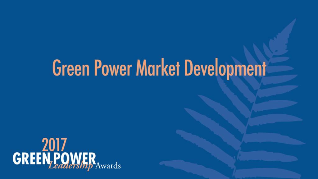 Green Power Market Development