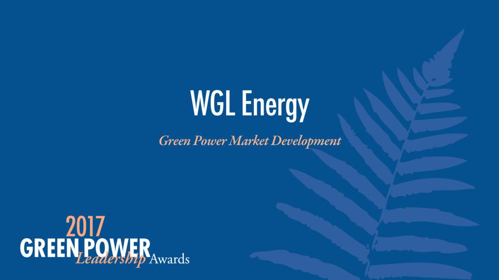 Green Power Market Development WGL Energy