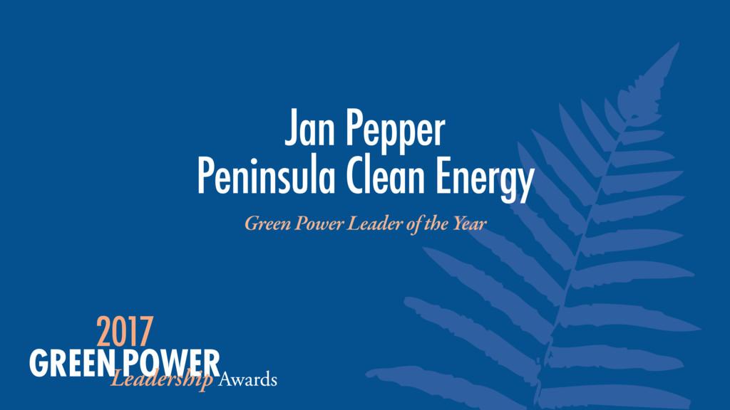 Jan Pepper Peninsula Clean Energy Green Power ...