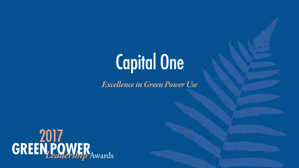 Excellence in Green Power Use Capital One