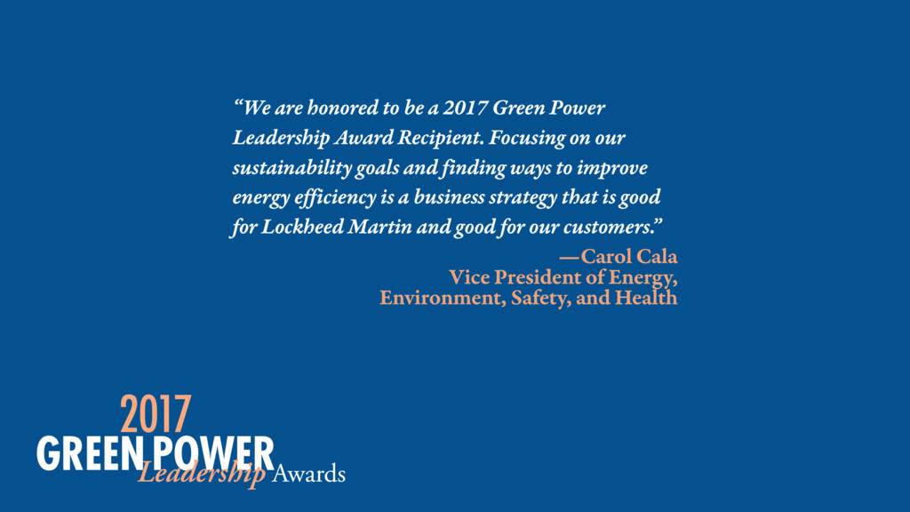 """We are honored to be a 2017 Green Power Leader..."