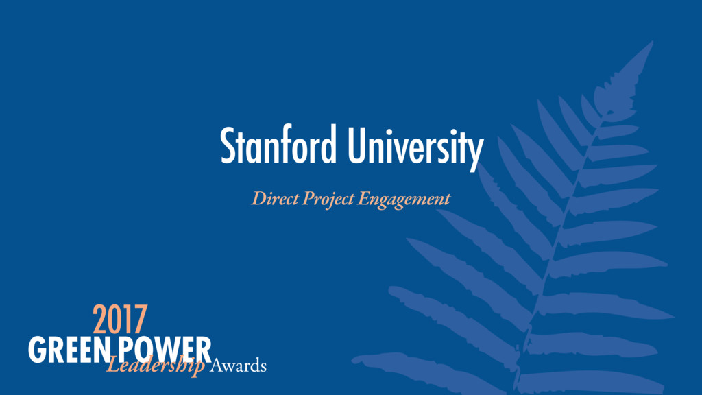 Stanford University Direct Project Engagement