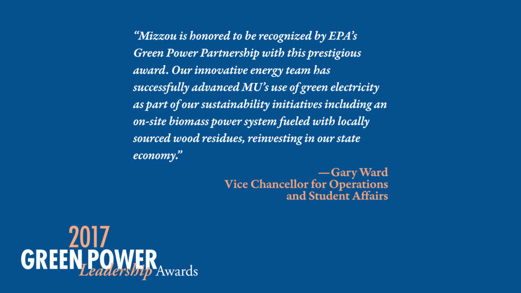 """Mizzou is honored to be recognized by EPA's Gr..."