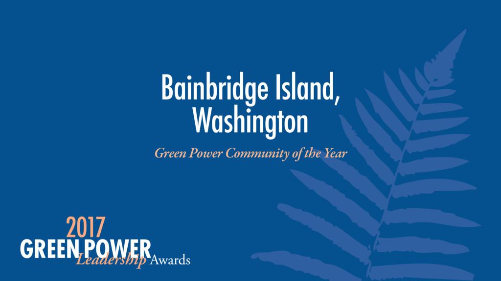 Bainbridge Island, Washington Green Power Comm...