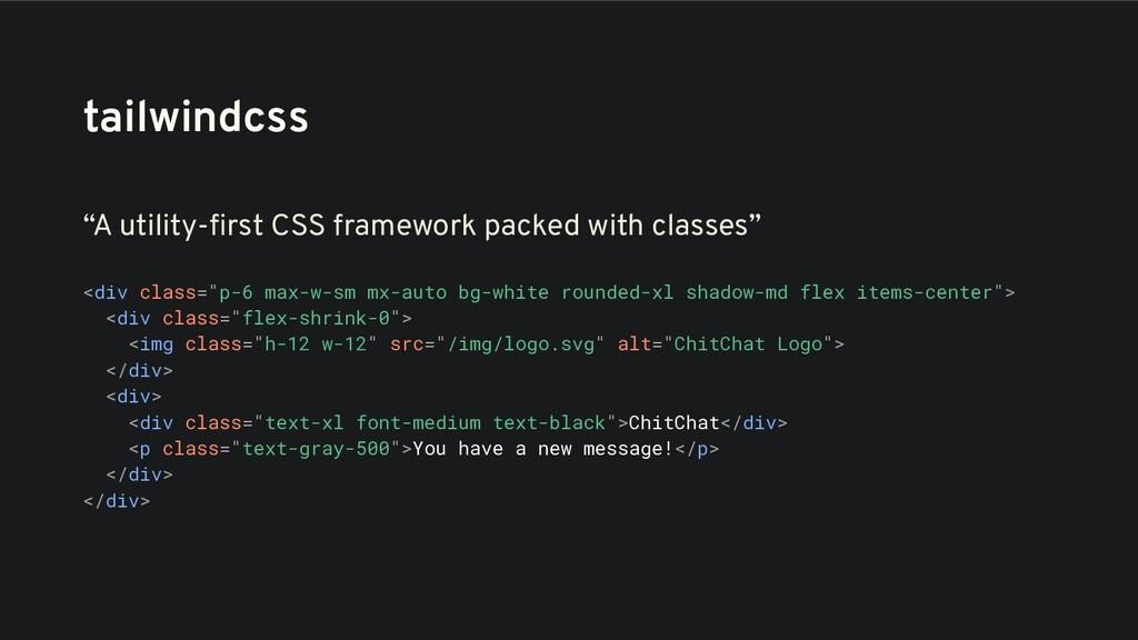 """tailwindcss """"A utility-first CSS framework packe..."""