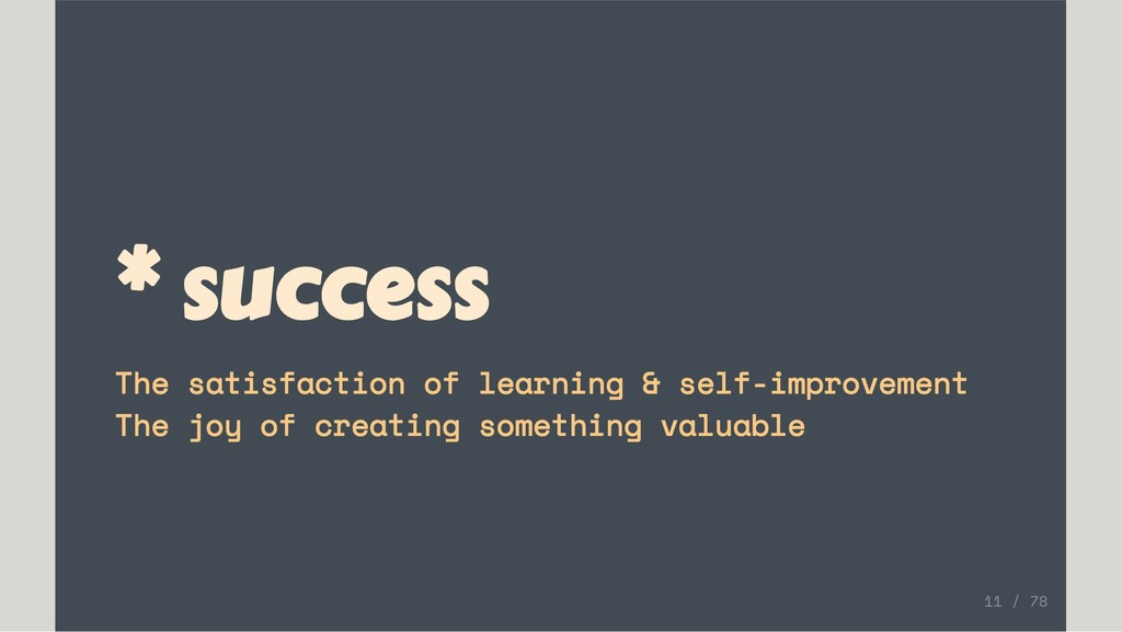 * success The satisfaction of learning & self-i...