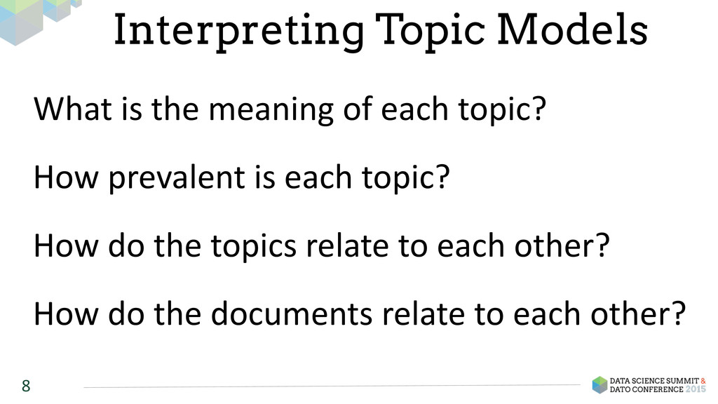 8 Interpreting Topic Models What	