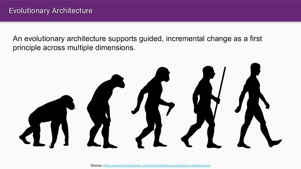 Evolutionary Architecture An evolutionary archi...