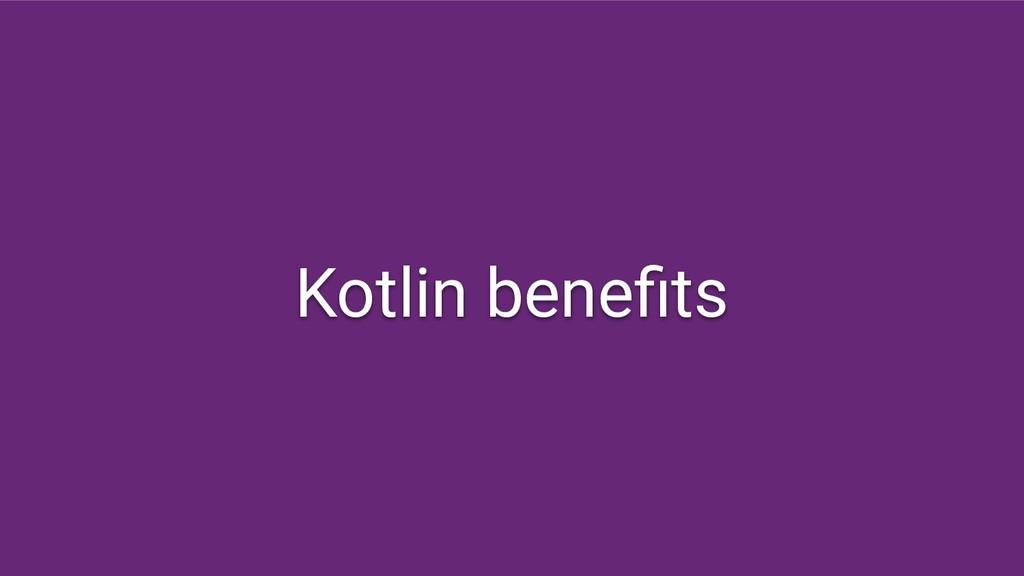 Kotlin benefits