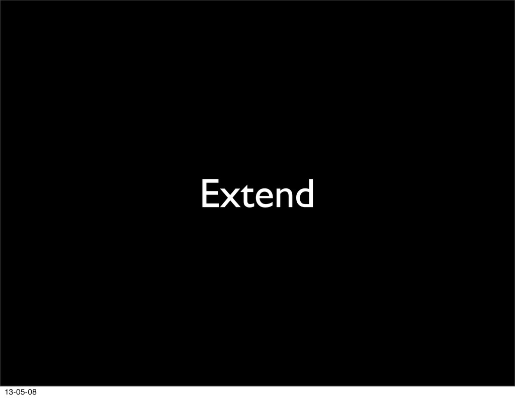 Extend 13-05-08