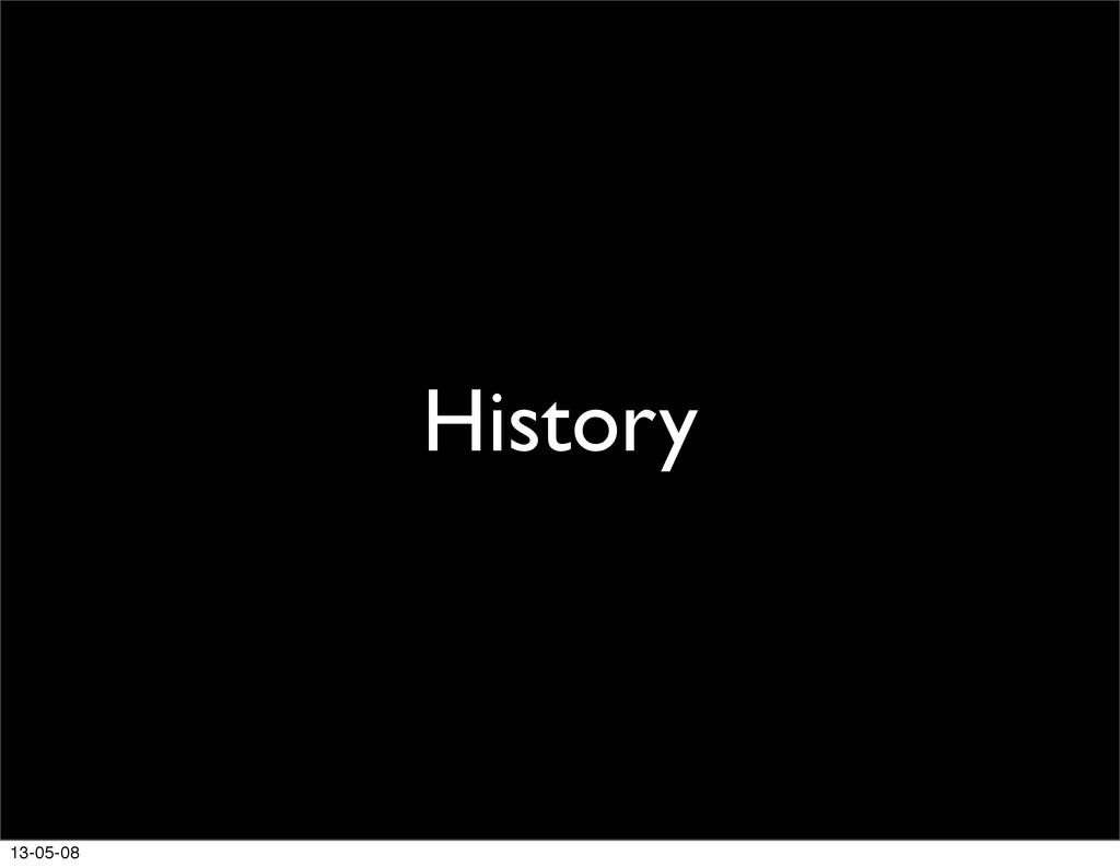 History 13-05-08