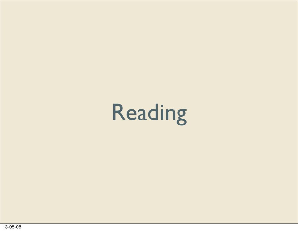 Reading 13-05-08