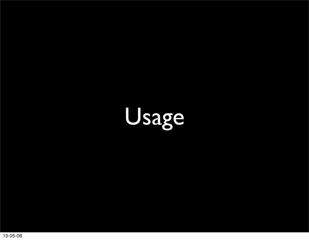 Usage 13-05-08