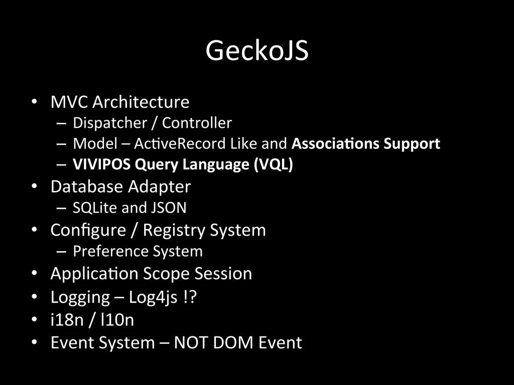 GeckoJS • MVC Architecture  – Dispatch...