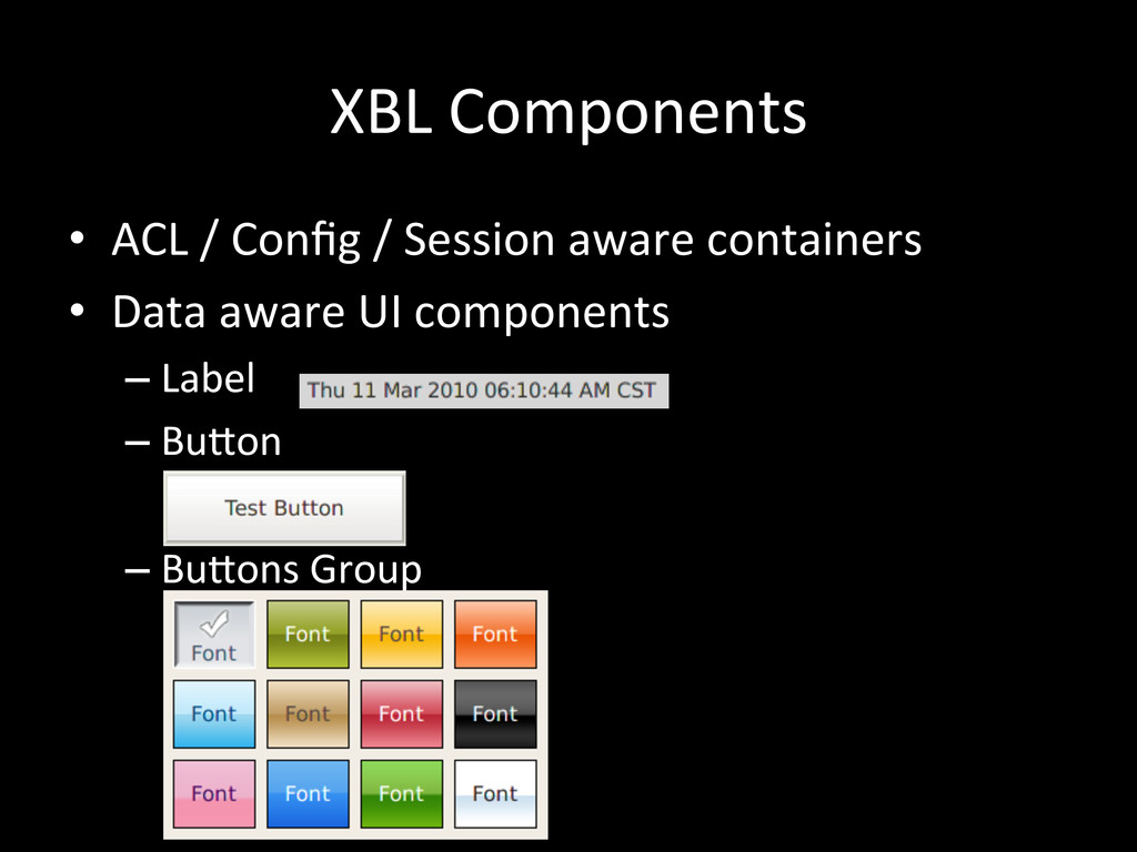 XBL Components • ACL / Config / ...