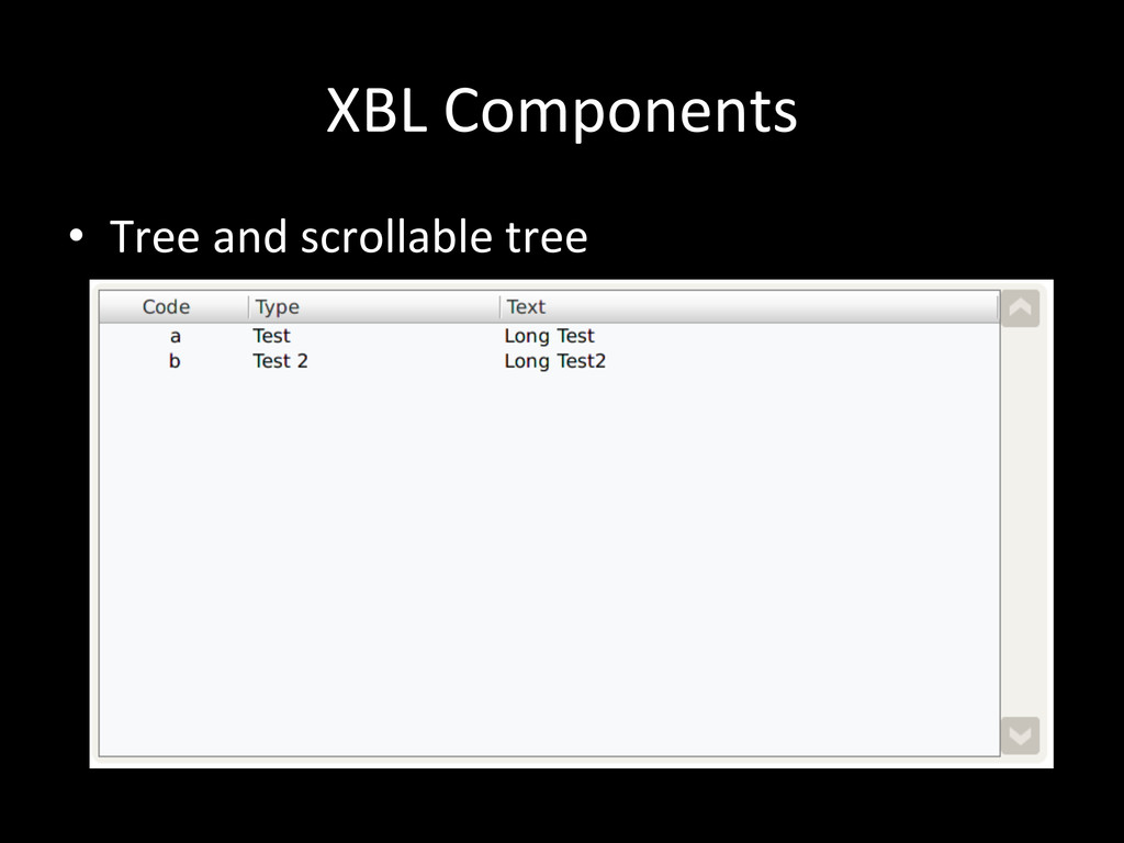 XBL Components • Tree and scrollable...