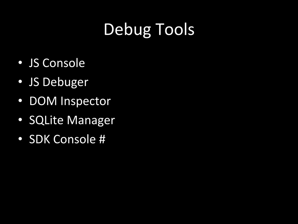 Debug Tools • JS Console  • JS D...