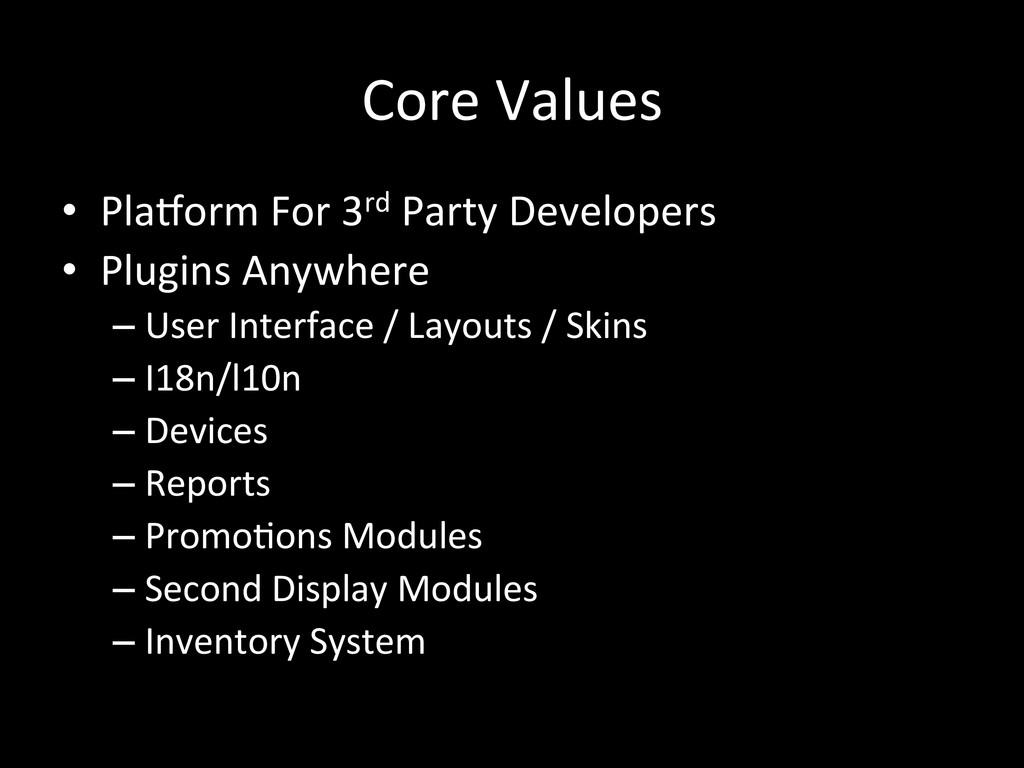 Core Values • Pla_orm For 3rd Par...