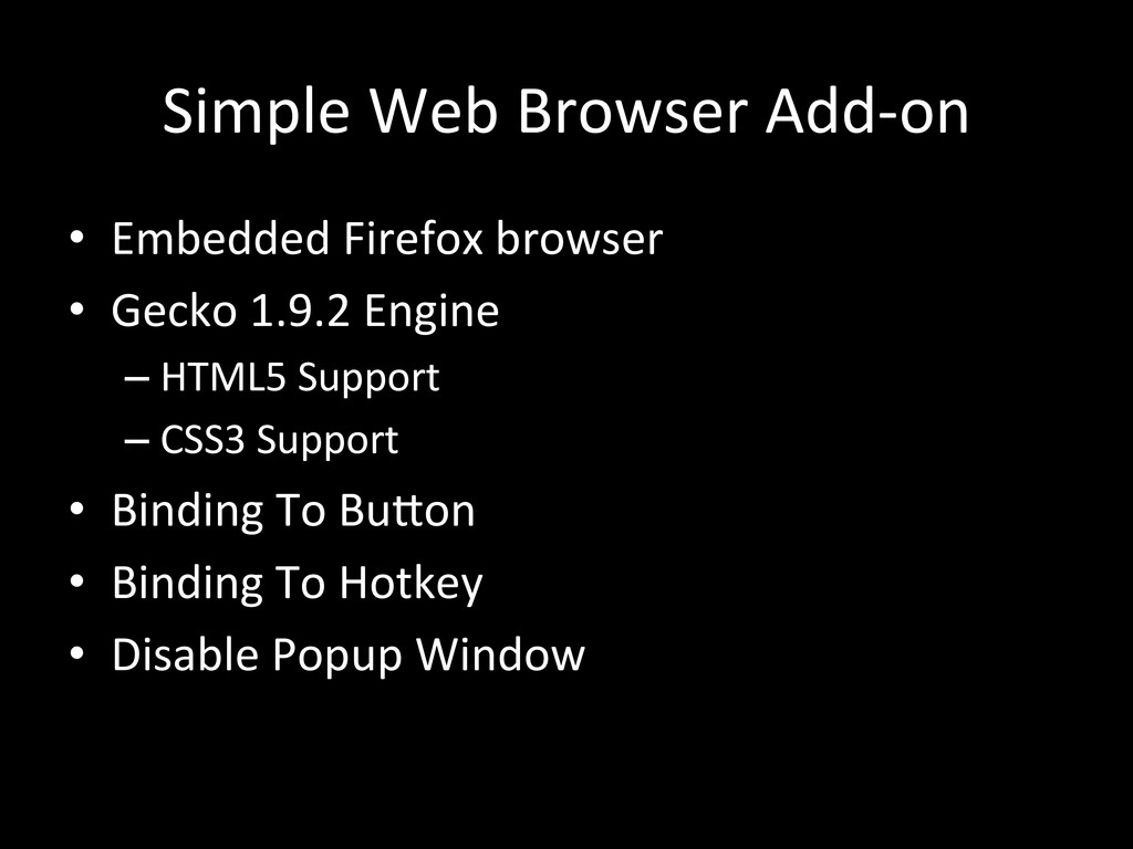 Simple Web Browser Add-‐on • Embedd...
