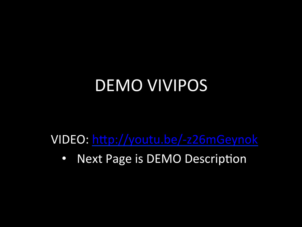 DEMO VIVIPOS   VIDEO: hSp://youtu.be/...