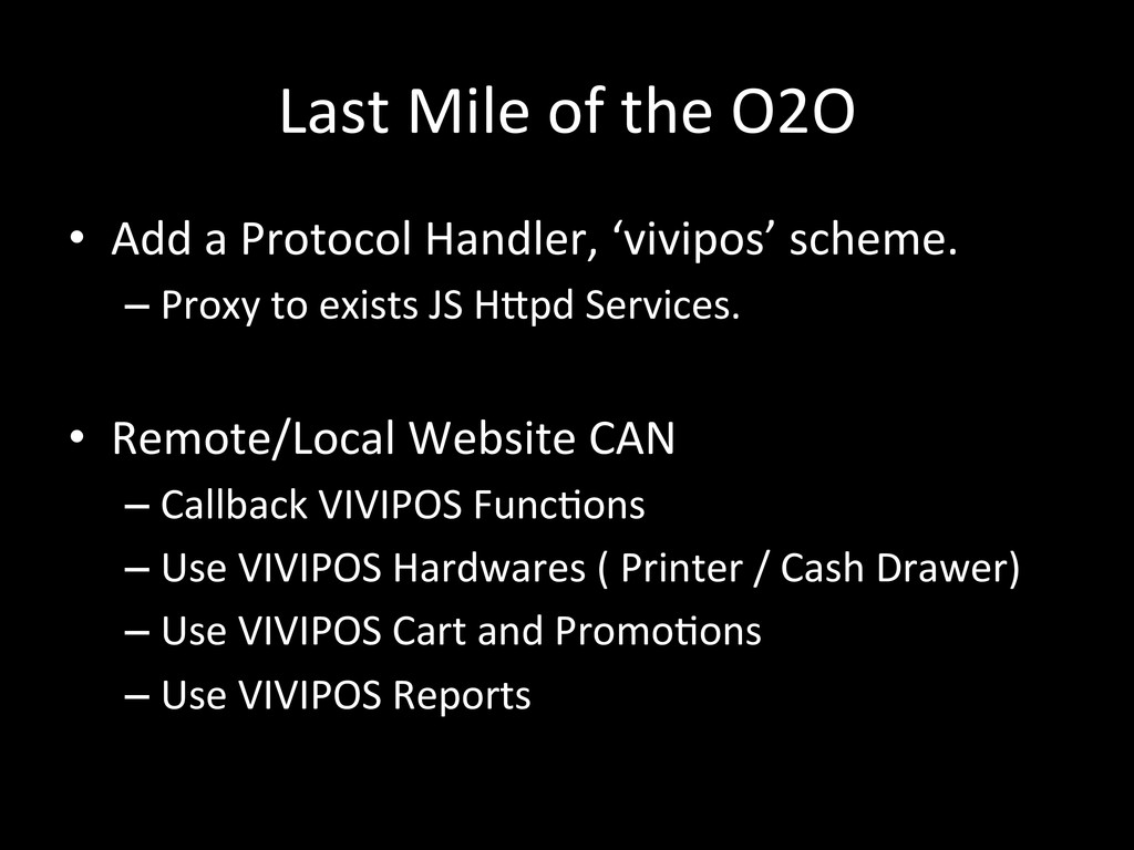 Last Mile of the O2O • Add a...