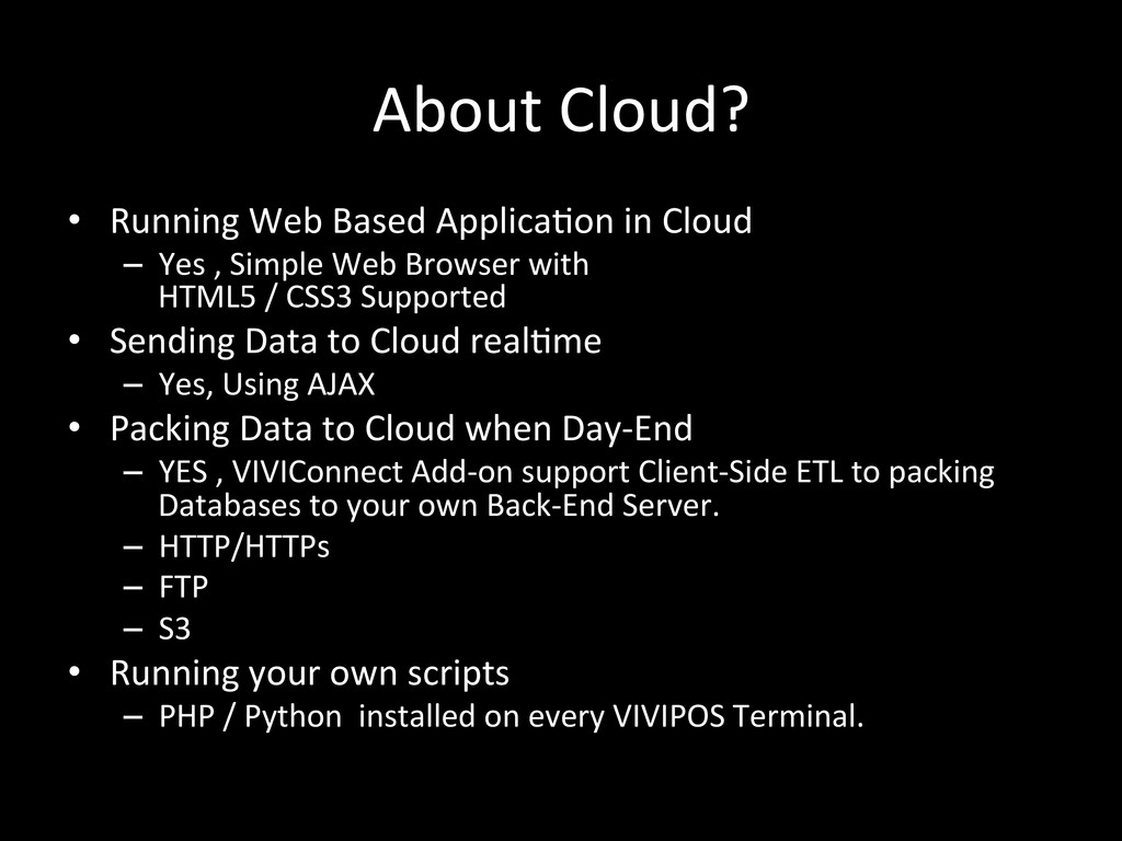 About Cloud? • Running Web Based ...